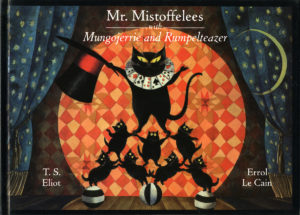 Mr Mistoffelees with Mungojerrie and Rumpelteazer, illustrated by Errol Le Cain
