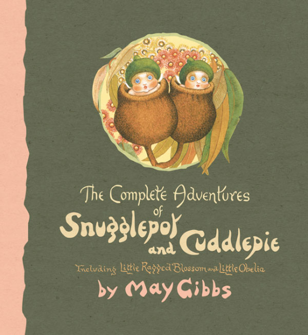 May Gibbs Complete Adventures of Snugglepot and Cuddlepie cover sm
