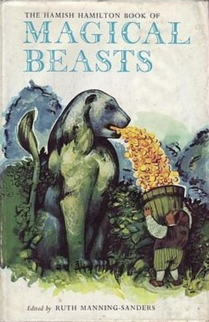 Hamish Hamilton Book of Magical Beasts Ruth Manning Sanders