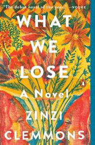 What We Lose Zinzi Clemmons
