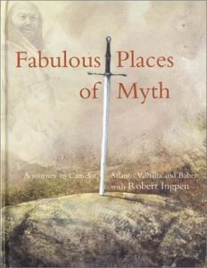 fabulous places of myth ingpen