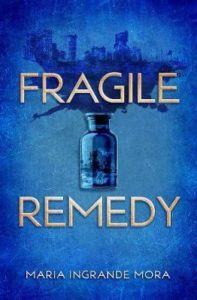 fragile remedy mora
