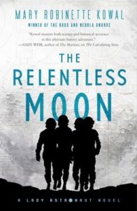 mary robinette kowal relentless moon