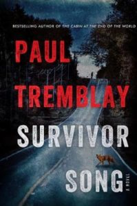 paul tremblay survivor song
