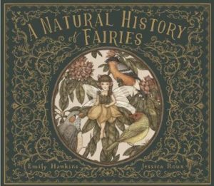 emily hawkins natural history of fairies