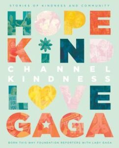 gaga channel kindness