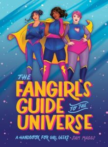 maggs fangirls guide to the universe