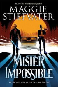 stiefvater mister impossible