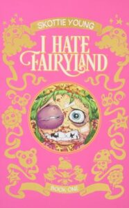 young i hate fairyland deluxe